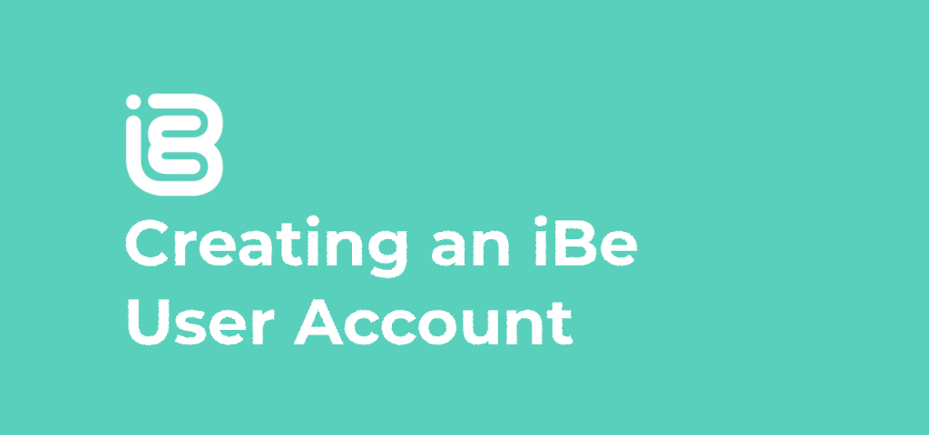 Creating an iBe User Account