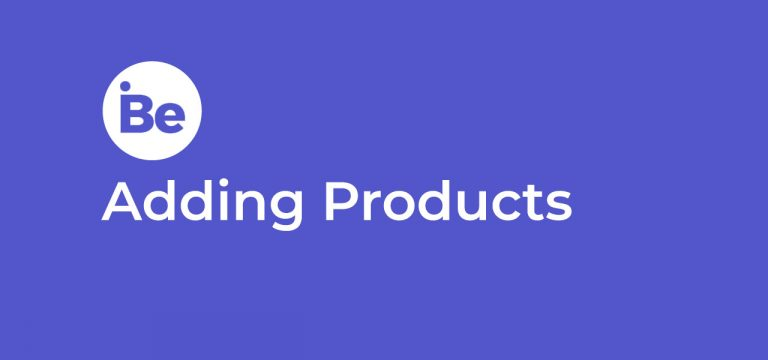 Adding Products to iBe