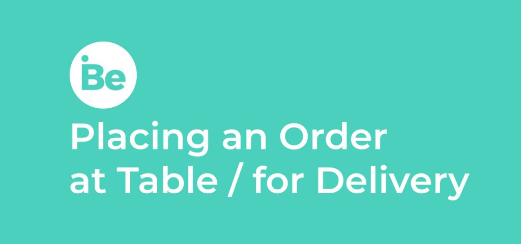 Placing Orders at Table / For Delivery