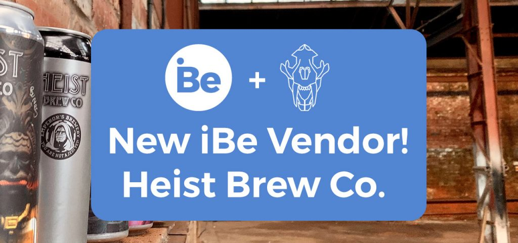 New Vendor! – Heist Brew Co.