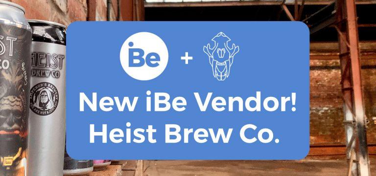 New Vendor! – Heist Brew Co.